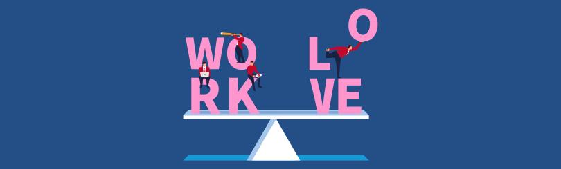 Work Life Balance Work Love Balance