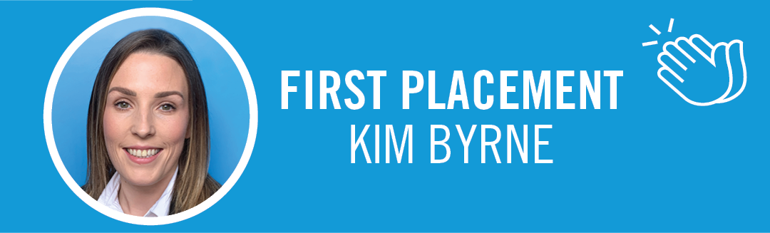 Congratulations to Kim Byrne of our Marketing and Sales division within our Cork office on her first placement!
