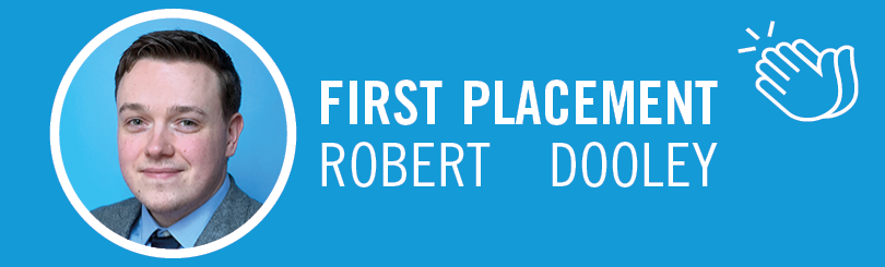 Congratulations to Robert Dooley of our Banking and Funds division within our Dublin office on his first placement!