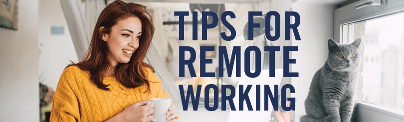 Getting the best out of remote working